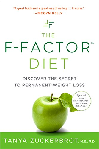 - The F-Factor Diet: Discover the Secret to Permanent Weight Loss