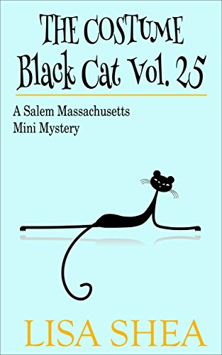 The Costume - Black Cat Vol. 25 - A Salem Massachusetts Mini Mystery (Salem Costume)