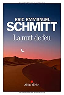La Nuit de Feu par Schmitt