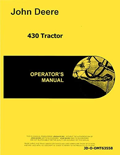 Operators Manual John Deere 430T Tricycle Tractor 14001 up omt63558