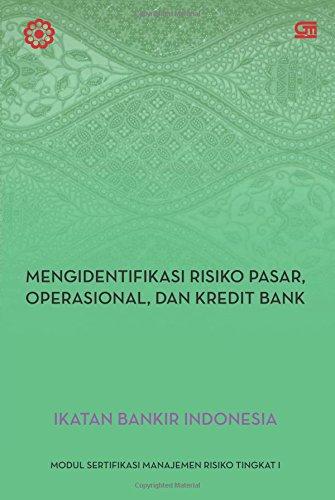 Manajemen Risiko 1 (Indonesian Edition): Indonesia, Ikatan Bankir ...