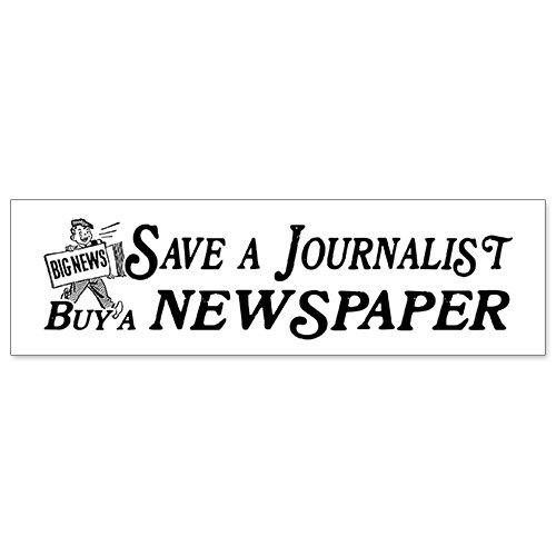 Car Bumper Sticker - Buy Newspaper Save Journalist