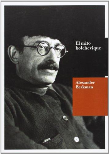 Descargar Libro Mito Bolchevique 1920-1922, El - Diario Alexander Berkman