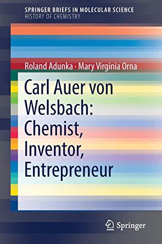 ch: Chemist, Inventor, Entrepreneur (SpringerBriefs in Molecular Science) ()