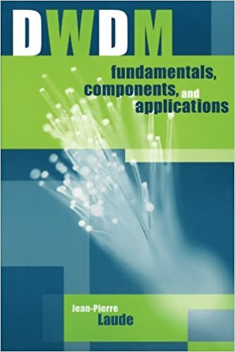 DWDM Fundamentals, Components, and Applications