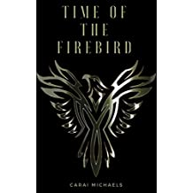 Time of the Firebird (Time Series Book 1)