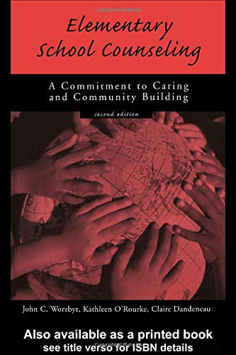 Elementary School Counseling: A Commitment to Caring and Community Building - Elementary School Buildings