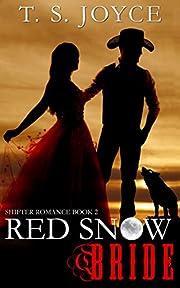 Red Snow Bride (Wolf Brides Book 2)