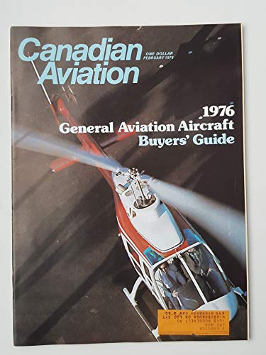 Canadian Aviation Magazine February 1976 - GENERAL AVIATION AIRCRAFT BUYER'S GUIDE 1976