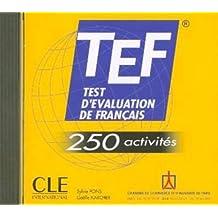 TEF - Test d'évaluation du français (CD audio): 250 activités