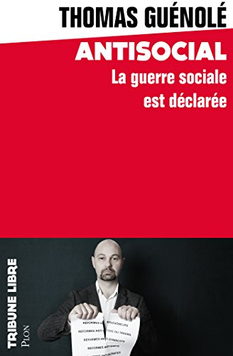 Antisocial (Tribune libre) (French Edition)