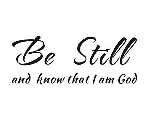 Be Still and Know That I Am God Religious Christian