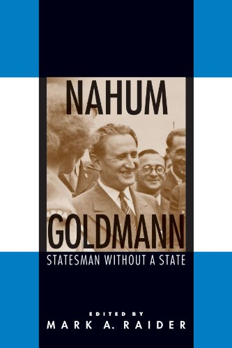 Nahum Goldmann: Statesman Without a State (Suny Series in Israeli Studies (Paperback))