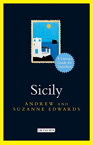 Sicily: A Literary Guide for Travellers (The I.B.Tauris Literary Guides for Travellers)