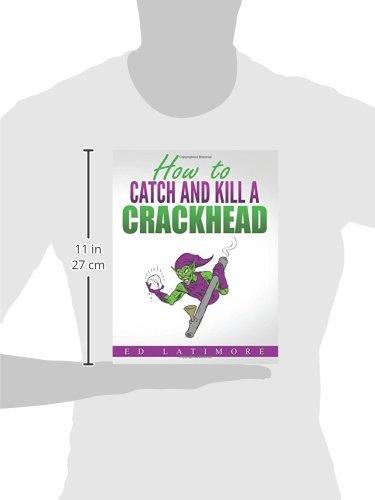 cant catch a crackhead