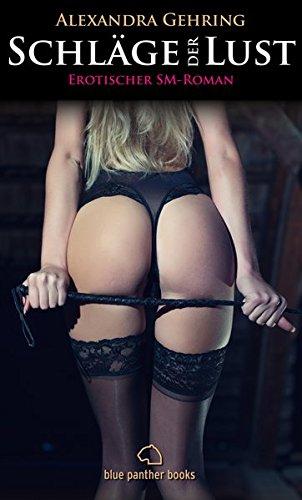 schlge-der-lust-erotischer-sm-roman-alexandra-gehring-roman