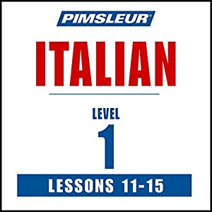 Italian Level 1 Lessons 11-15 Audiobook