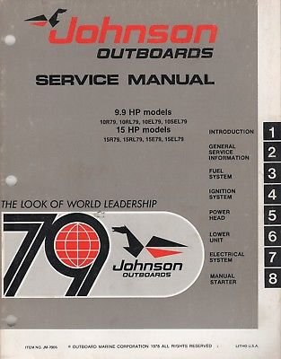 1979 JOHNSON OUTBOARD 9.9 HP & 15 HP MODELS SERVICE MANUAL JM-7905 (603) ()