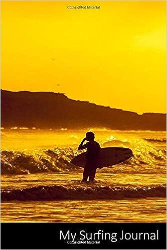 My Surfing Journal Surfer Planche De Surf Mer Sports