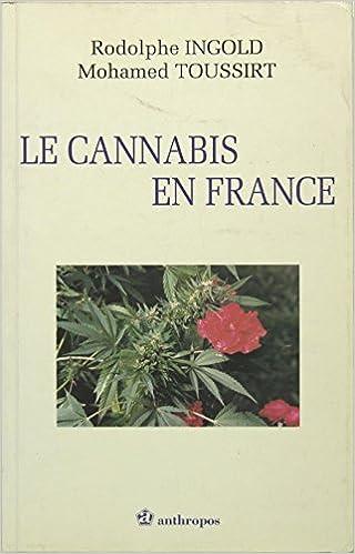 Livre gratuits Le cannabis en France pdf, epub