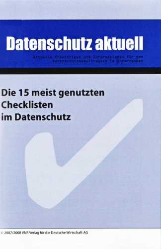 Die 15 meistgenutzten Checklisten im Datenschutz