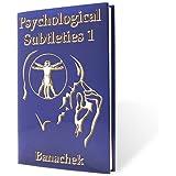 Psychological Subtleties Vol. 1 by Banachek
