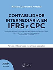 Contabilidade Intermediária em IFRS e CPC - Atualizado de acordo com o CPC 47 - Receita de Contrato com Client