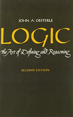 Logic: The Art of Defining and Reasoning (2nd Edition)