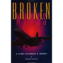 Broken Wings: A Flight Attendant's Journey