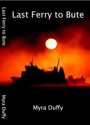 book cover of Last Ferry To Bute