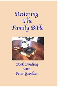 BOOKBINDING DVD SERIES - RESTORING THE FAMILY BIBLE DVD