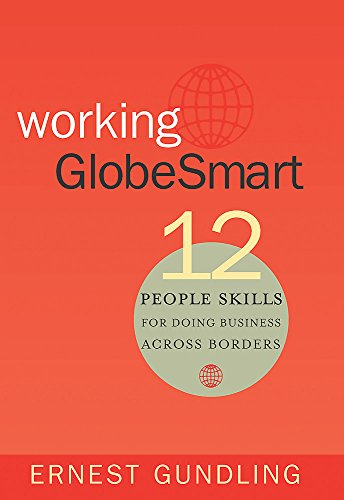 Working Globesmart: 12 People Skills for Doing Business Across Borders