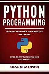 Do you want to learn Python Programming in the most effective way?                                                      If YES then this PythonProgramming Book is for YOU because it is PURPOSEFULLY cra...