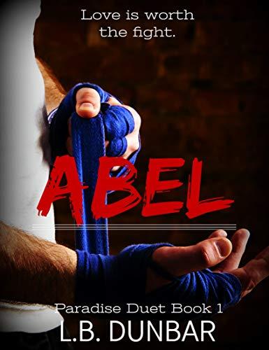 Abel: a fighter romance: Paradise Duet 1