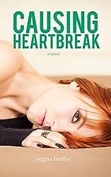 Causing Heartbreak (Unbroken Series Book 2)