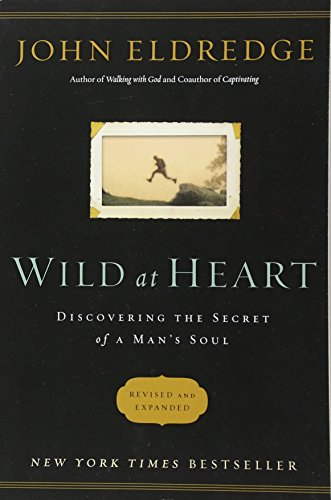 Wild at Heart Revised and   Updated: Discovering the Secret of a Man's - Jersey Stores Outlet New