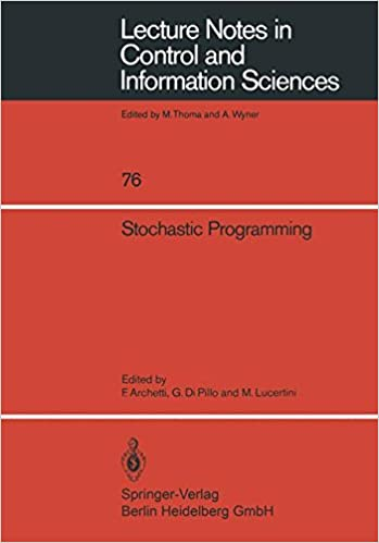 Stochastic Programming (Lecture Notes in Control and Information Sciences)