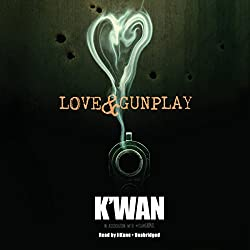 Love & Gunplay