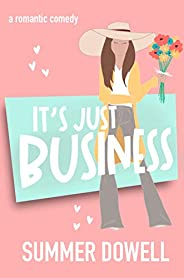 It's Just Business: A Romantic Comedy (The Wedding Business Series) (English Edit