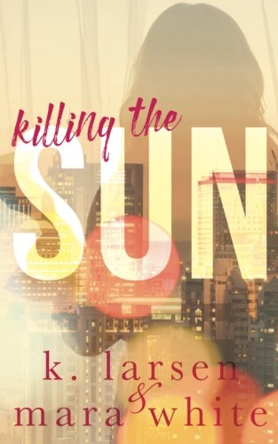 Download Killing The Sun: Parts 1-3 pdf epub