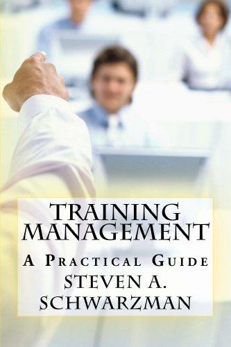 Training Management: A Practical Guide (Training Management)