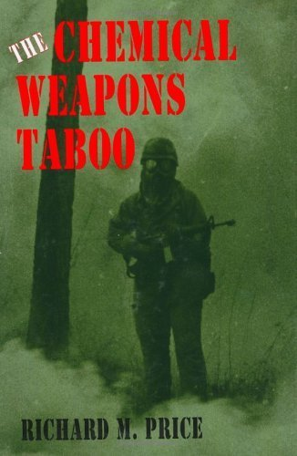 The Chemical Weapons Taboo By Richard M Price 1997 05 03 Amazon Com Books