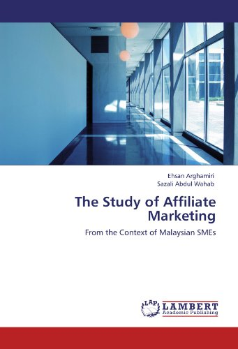 41LMTXgprPL - The Study of Affiliate Marketing: From the Context of Malaysian SMEs