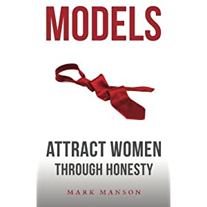 Ratings and reviews for Models: Attract Women Through Honesty
