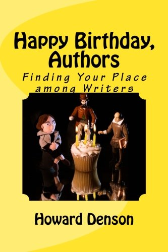 Read Online Happy Birthday, Authors: Finding Your Place Among Writers Text fb2 ebook