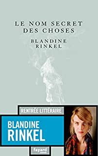 Le nom secret des choses, Rinkel, Blandine