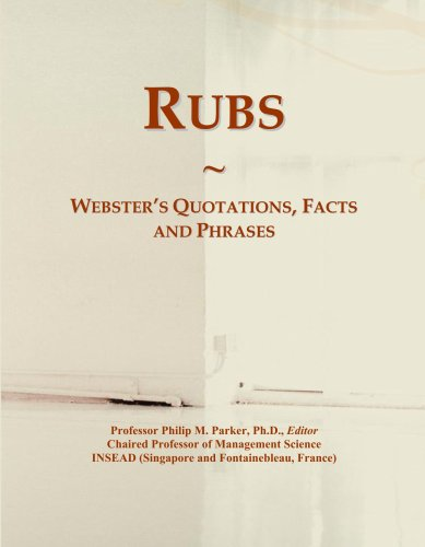 - Rubs: Webster's Quotations, Facts and Phrases