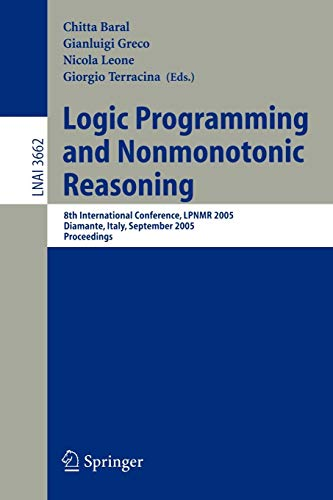 Logic Programming and Nonmonotonic Reasoning: 8th International Conference, LPNMR 2005, Diamante, Italy, September 5-8,