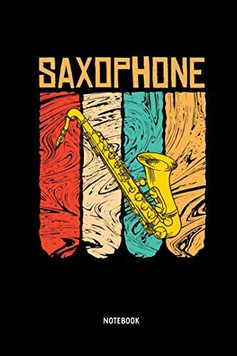 Notes Tenor Saxophone - Saxophone - Notebook: Lined Saxophone Journal / Notebook. Funny Saxophone Instrument Accessories & Novelty Saxophonists Gift Idea.