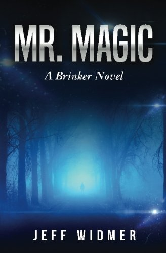 Mr. Magic: A Brinker Novel pdf